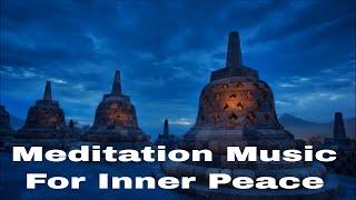 Meditation Music For Inner Peace   Relaxing Music   Healing Music   Buddhist Meditation Music  