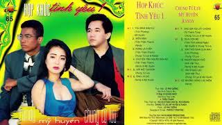 CD Hợp Khúc Tình Yêu 1 ‣ Tàu Đêm Năm Cũ - Nhạc Vàng Xưa Thập Niên 90 - RANDY MỸ HUYỀN CHUNG TỬ LƯU