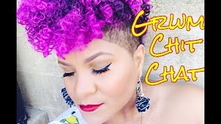 GRWM Chit Chat  →  Simple Everyday Makeup | This Week's Hot Topics