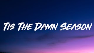 Taylor Swift -​ 'Tis The Damn Season (Lyrics)