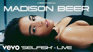 Madison Beer - Selfish (Live Performance) | Vevo LIFT