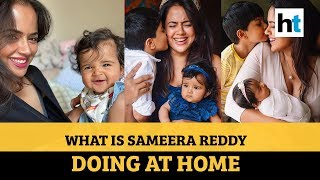 Sameera Reddy's tip to mothers during lockdown..