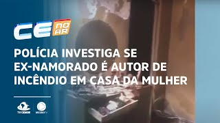 Polícia investiga se ex-namorado é autor de incêndio em casa da mulher