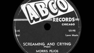 Morris Pejoe - Screaming And Crying