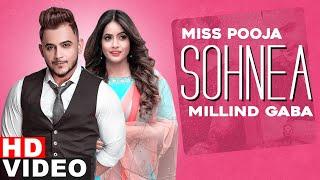 Sohnea – Miss Pooja – Millind Gaba Video HD