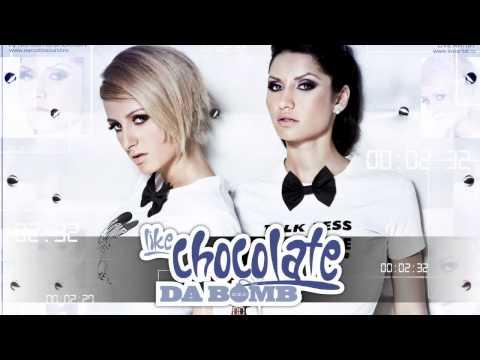 Like Chocolate - Da Bomb (Radio Version)