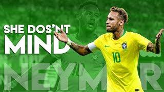 Neymar Jr ► She Doesn't Mind ● Magical Skills & Goals   HD