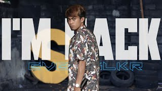 I'm Back - Ever Slkr ( Official Music Video )