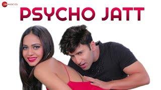 Psycho Jatt – Manann Dania