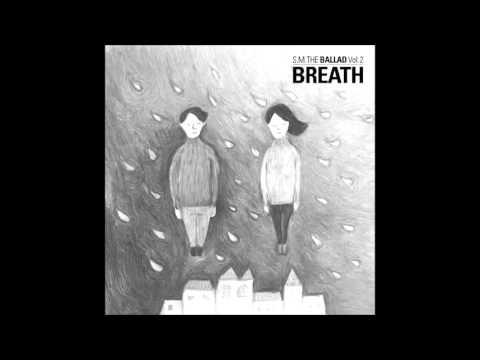 [S.M. The Ballad Vol.2] Breath (JPN Version) - Changmin (TVXQ) & f(Krystal)