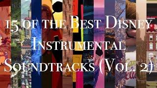 15 of the Best Disney Instrumental Soundtracks (Vol. 2)