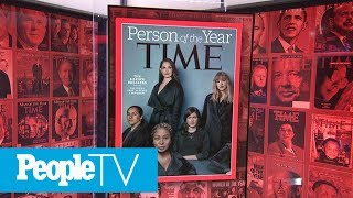 Everything You Need To Know About TIME's Person Of The Year 2017: 'The Silence Breakers' | PeopleTV