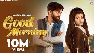 Good Morning – Masoom Sharma – Manisha Sharma