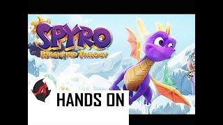 SPYRO REIGNITED TRILOGY - Hands on Impressions (Spyro Remake)