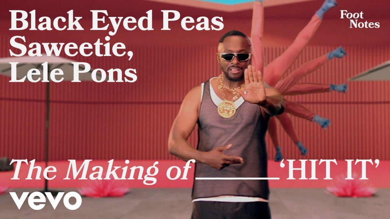 Black Eyed Peas - The Making of HIT IT (Vevo Footnotes) ft. Saweetie, Lele Pons