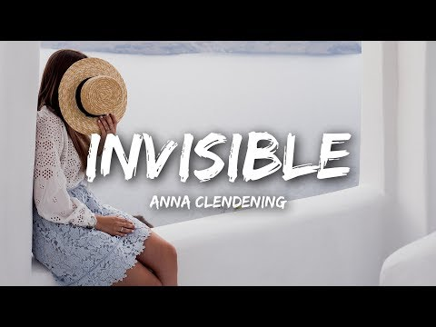 Anna Clendening - Invisible (Lyrics)