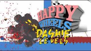 DASHIE LEVELS! HAPPY WHEELS MADNESS!