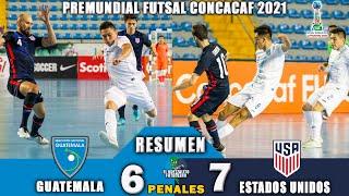 LA SELE NO PUDO CONTRA USA /Guatemala 6 vs USA 7 / SEMIFINAL PREMUNDIAL FUTSAL CONCACAF 2021