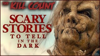 Scary Stories to Tell in the Dark (2019) KILL COUNT