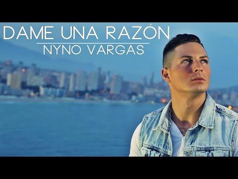 Nyno Vargas - Dame Una Razón (Videoclip Oficial)