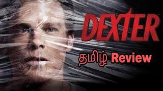 Dexter tv series review in tamil | தமிழ் | Nanbargal kootam | Showtime