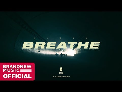 AB6IX 'BREATHE'