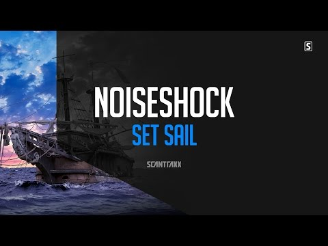 Noiseshock - Set Sail (#SCAN214)