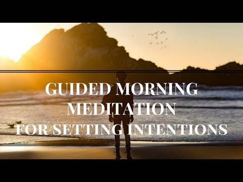 Guided MORNING MEDITATION for Setting Intentions & Goals