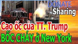 C,a,o ố,c c,ủ,a TT. Trump B,Ố,C CH,Á,Y ở N,e,w Y,o,r,k  - Donate Sharing