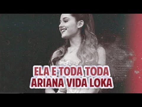 Baixar Ariana Vida Loka - Ela é Toda Toda