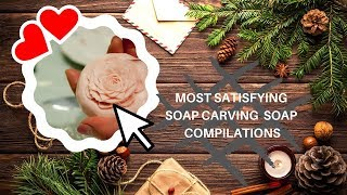 MOST SATISFYING SOAP CARVING  ASMR COMPILATIONS !!![10minutes]