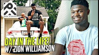 Zion Williamson Day In The Life By Park Stories! Up Close & Personal w/ The #1 Player In High School