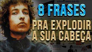 8 Frases de Bob Dylan pra MUDAR A SUA VIDA