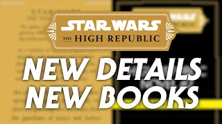Star Wars: The High Republic - New Details and New Books Announced
