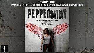 Push Me Lyric Video - Geno Lenardo Feat. Ash Costello (Official Video)