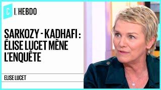 Sarkozy-Kadhafi : Elise Lucet a mené l'enquête pour