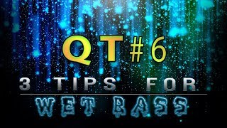 Top 3 Tips for Making WET Basses (QUICk TUT #6)