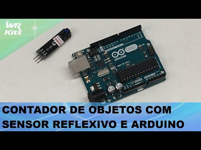CONTADOR DE OBJETOS COM SENSOR REFLEXIVO E ARDUINO