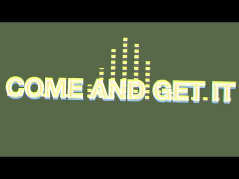 Baixar Krewella - Come And Get It LYRICS