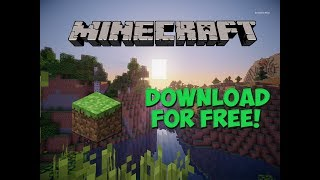 How To Download Minecraft For Free![With Multiplayer][NO VIRUSES!][VERSION 1.12](2017)