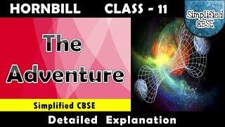 The Adventure | Class 11 - Hornbill | Chapter 7 | Part 1 | Detailed Explanation