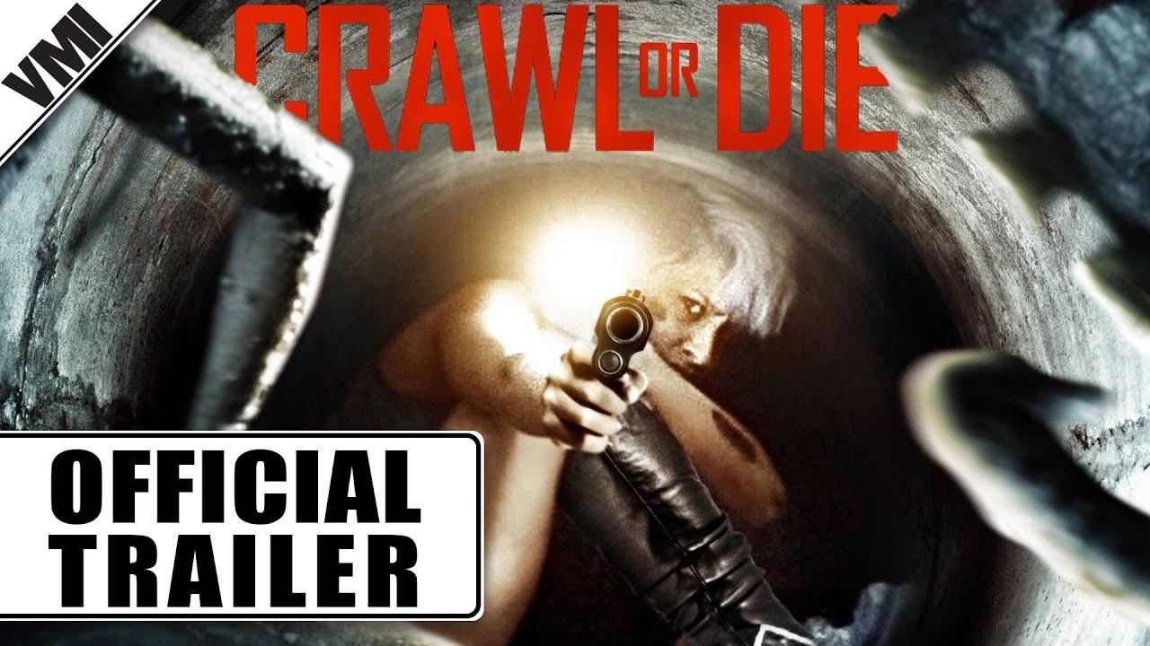 Пълзи или умри (2014) Трейлър