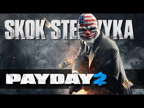 PayDay 2 - Skok Stefczyka