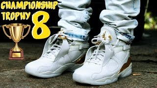 "AIR JORDAN 8 VIII ""CHAMPIONSHIP TROPHY"" REVIEW AND ON FOOT"