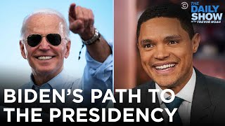 Joe Biden's Path to the Presidency | The Daily Show