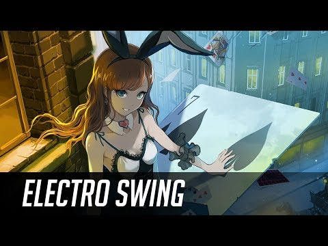 ► Best of ELECTRO SWING Mix September 2017 ◄ ~( ̄▽ ̄)~