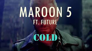 """Maroon 5 ft Future """"Cold"""" Remix"""