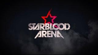 Starblood arena :  bande-annonce