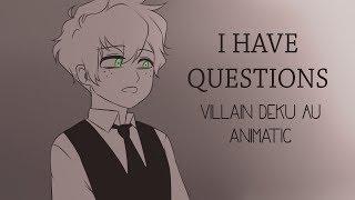 I Have Questions | BNHA Villain Deku Animatic |