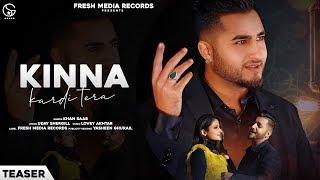 Kinna Kardi Tera (Teaser) – Khan Saab